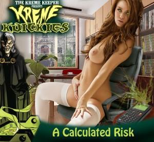 Kreme Kuicky - A Calculated Risk