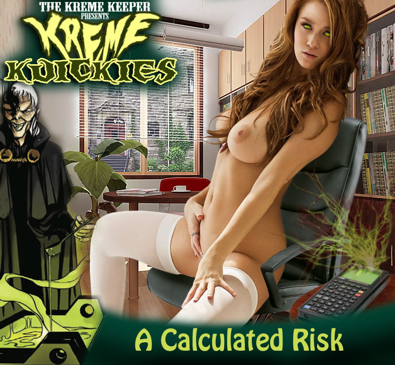 Kreme Kuicky - A Calculated Risk