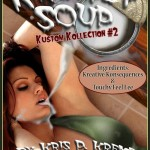 Kremey Soup: Kustom Kollection #2