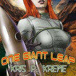 One Giant Leap by Kris P. Kreme