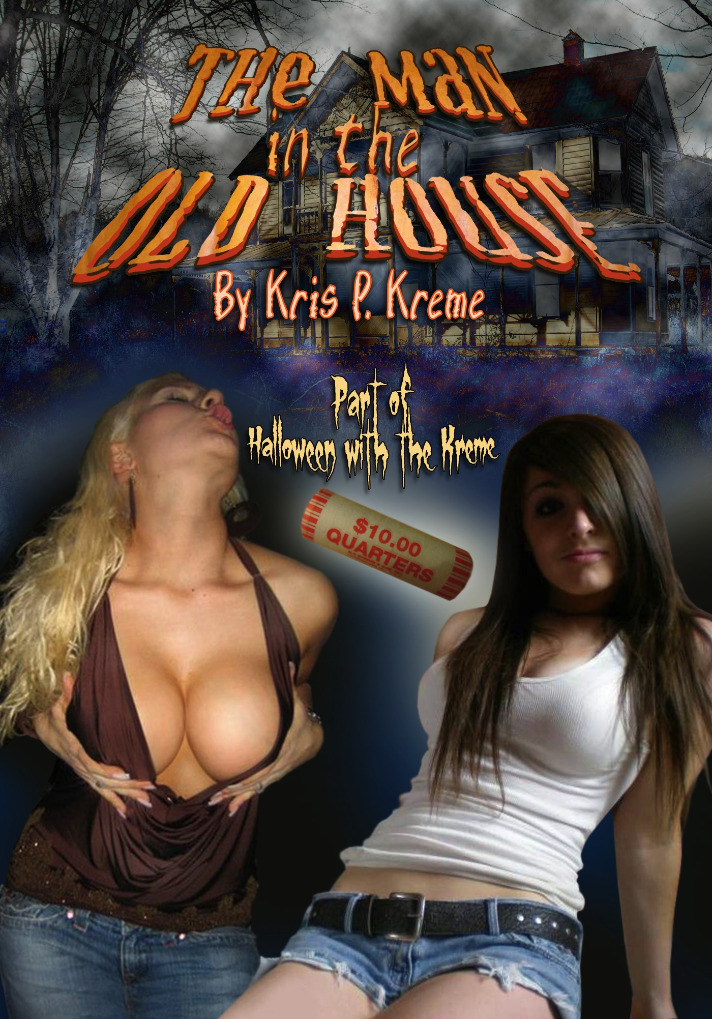 The Man in the Old House by Kris P. Kreme