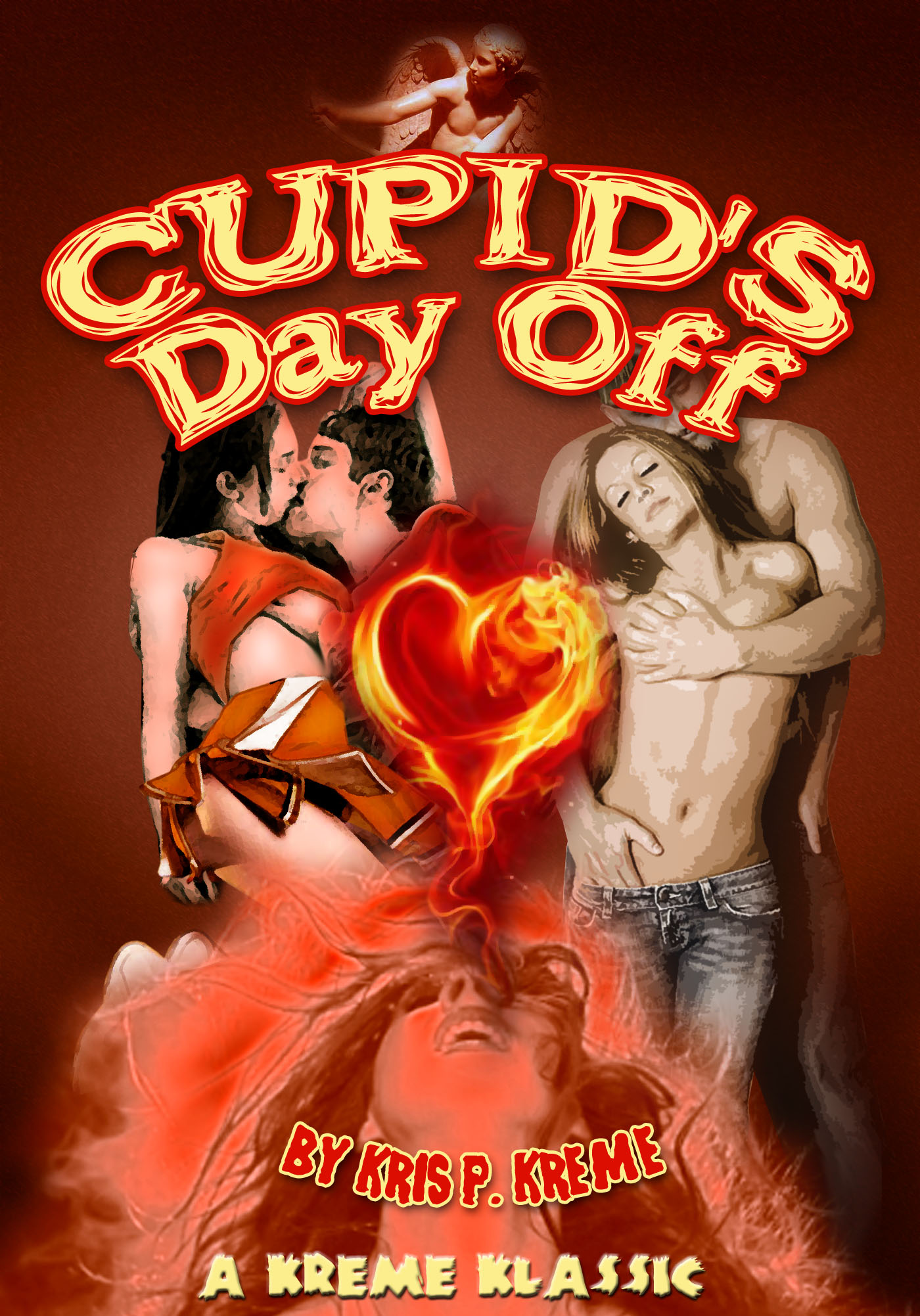 Cupid's Day Off by Kris P. Kreme