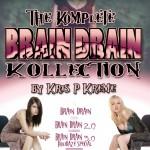 The Komplete Brain Drain Kollection by Kris P. Kreme