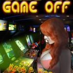 Game On Game Off by Kris P. Kreme