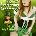 Lenny the Lecherous Leprechaun Kollection by Kris P. Kreme