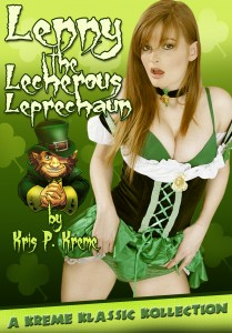 Lenny the Lecherous Leprechaun Kollection by Kris P. Kreme