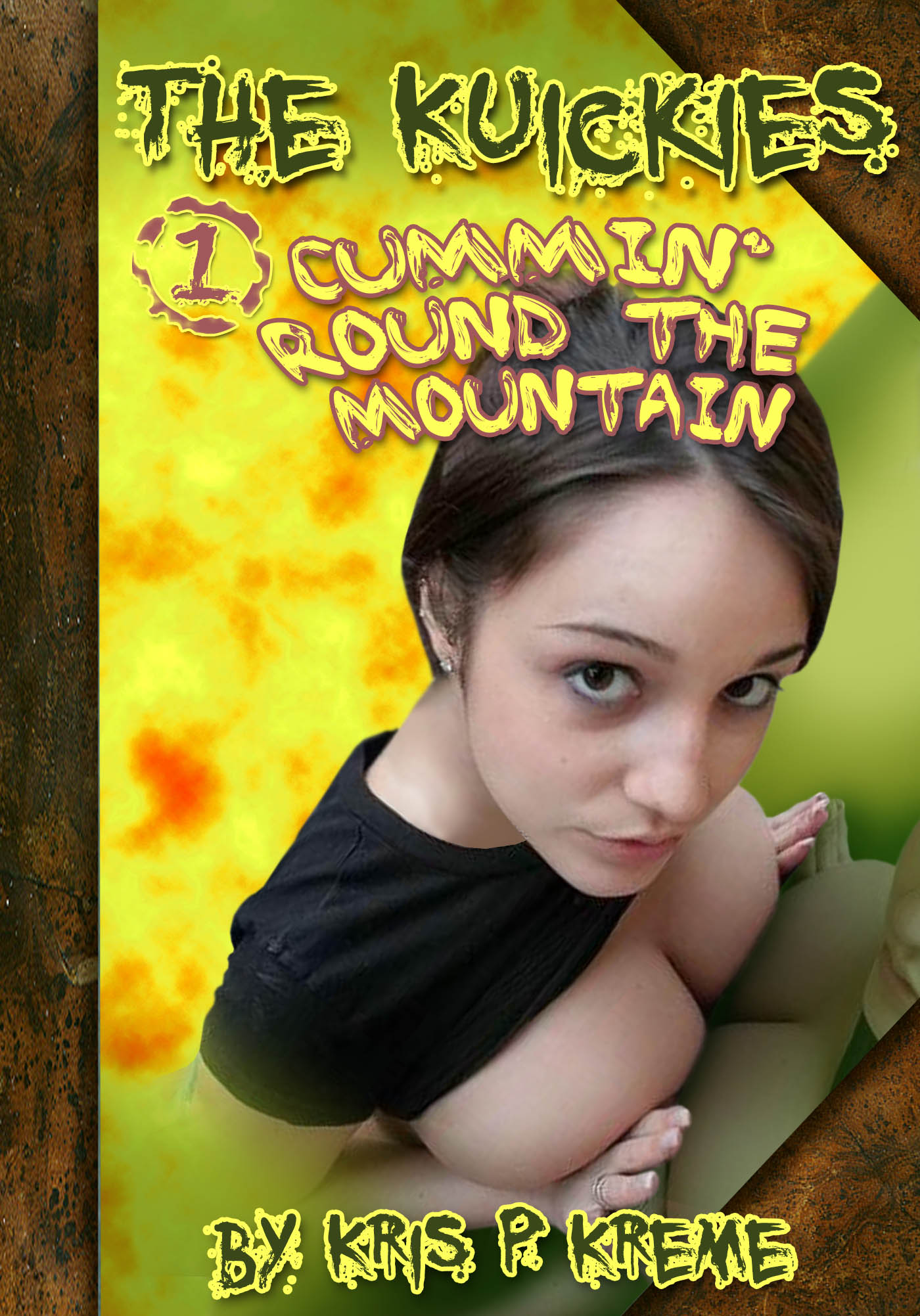The Kuickies #1 - Cummin' Round the Mountain by Kris P. Kreme
