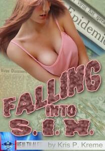 Falling into S.I.N. by Kris P. Kreme