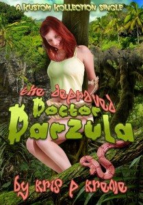The Depraved Doctor Darzula by Kris P. Kreme