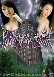 Paranormal Entry by Kris P. Kreme