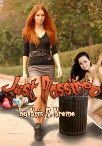 Just Passing by Kris P. Kreme