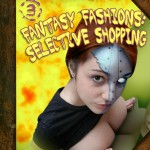 The Kuickies #3 - Fantasy Fashions: Selective Shopping by Kris P. Kreme