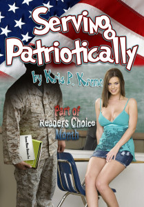 Serving Patriotically by Kris P. Kreme