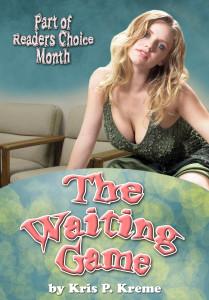 The Waiting Game by Kris P. Kreme