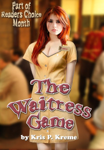 The Waitress Game by Kris P. Kreme