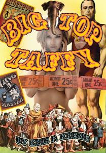Big Top Taffy by Kris P. Kreme