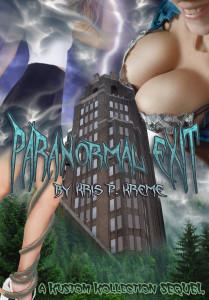 Paranormal Exit by Kris P. Kreme