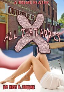 X all that Apply by Kris P. Kreme