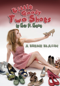 Little Goody Two Shoes by Kris P. Kreme