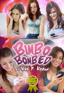 Bimbo Bombed by Kris P. Kreme