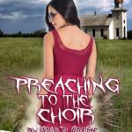 Preaching to the Choir by Kris P. Kreme