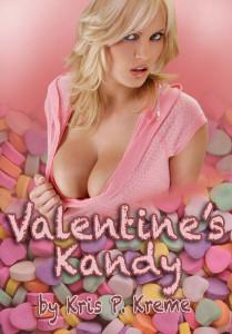 Valentine's Kandy by Kris P. Kreme