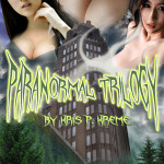 Paranormal Trilogy by Kris P. Kreme