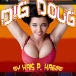 Dig Doug by Kris P. Kreme