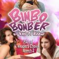 Bimbo Bomber by Kris P. Kreme