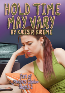 Hold Time May Vary by Kris P. Kreme