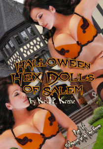 Halloween Hex Dolls of Salem by Kris P. Kreme