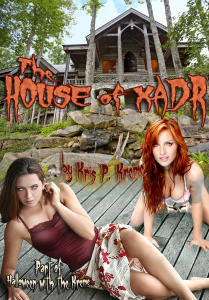 The House of Xadr by Kris P. Kreme
