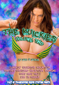 The Kuickies Volume Two by Kris P. Kreme