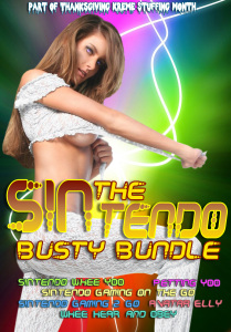 The SINtendo Busty Bundle by Kris P. Kreme