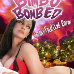 Bimbo Bombed Holiday Fruitcake Edition by Kris P. Kreme