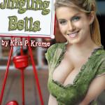 Jingling Bella by Kris P. Kreme