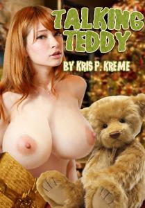 Talking Teddy Uncensored Cover by Kris P. Kreme