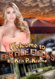 Welcome to Fertile Fields by Kris P. Kreme
