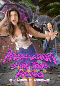 Propagators of the Planet Pluto by Kris P. Kreme