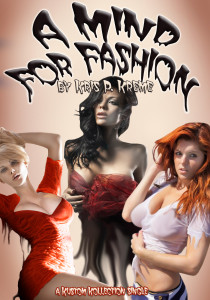 A Mind For Fashion by Kris P. Kreme