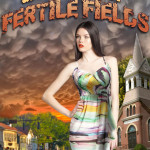 Downtown Fertile Fields by Kris Kreme