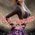 The Four Whoresmen by Kris P. Kreme