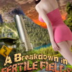 A Breakdown in Fertile Fields by Kris P. Kreme