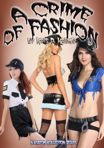 A Crime of Fashion by Kris P. Kreme