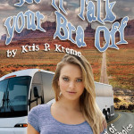 He'll Talk Your Bra Off by Kris P. Kreme