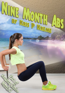 Nine Month Abs by Kris P. Kreme