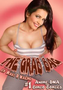The Grab Bag #1 by Kris P. Kreme