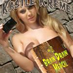 Selfies from Kastle Kreme #2 - Brain Drain Medical