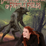 BeWere the Wolves of Fertile Fields by Kris P, Kreme