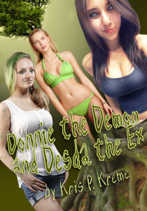 Donnie the Demon and Desda the Ex by Kris P. Kreme